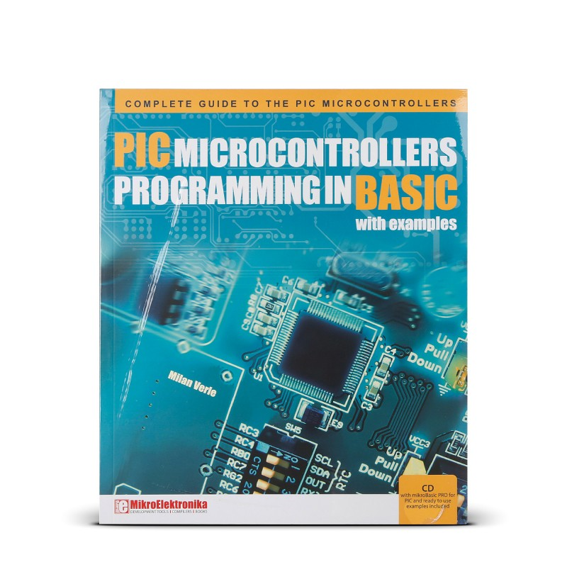 PIC Microcontrollers - Programming in BASIC book